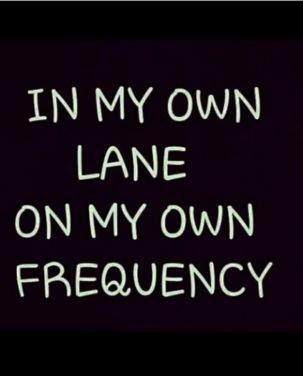 MY OWN LANE.JPG